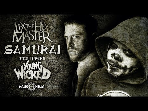 Lex The Hex Master featuring Young Wicked - Samurai Official