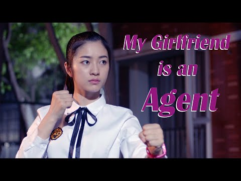 Campus Love Movie 2019 | My Girlfriend is an Agent, Eng Sub | Comedy Action film, Full Movie 1080P