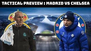 Tactial Preview : Real Madrid vs Chelsea | Tuchel vs Zidane |