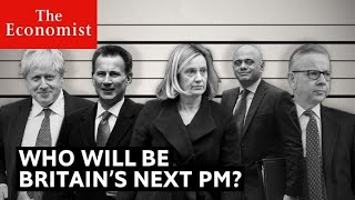Who will be Britain's next prime minister? | The Economist