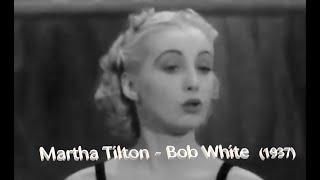 Martha Tilton & Benny Goodman - Bob White