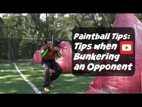 Paintball Tips |  Tips When Bunkering an Opponent