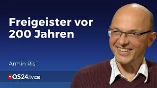 Freigeister vor 200 Jahren | Armin Risi | Der Sinn des Lebens | QS24 11.04.2020