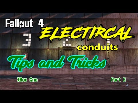 Fallout 4 Electrical Tips and Tricks part 3 (working with conduits)
