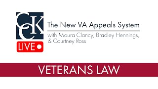 The New VA Appeals System, Explained