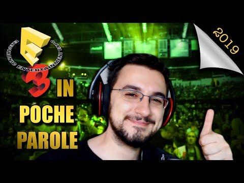 IN POCHE PAROLE - E3 2019 Recap