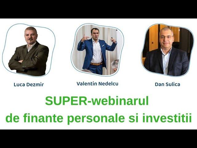 SUPER-webinarul de finante personale si investitii