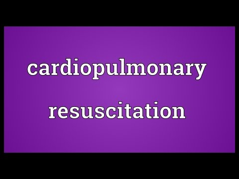 Cardiopulmonary resuscitation Meaning