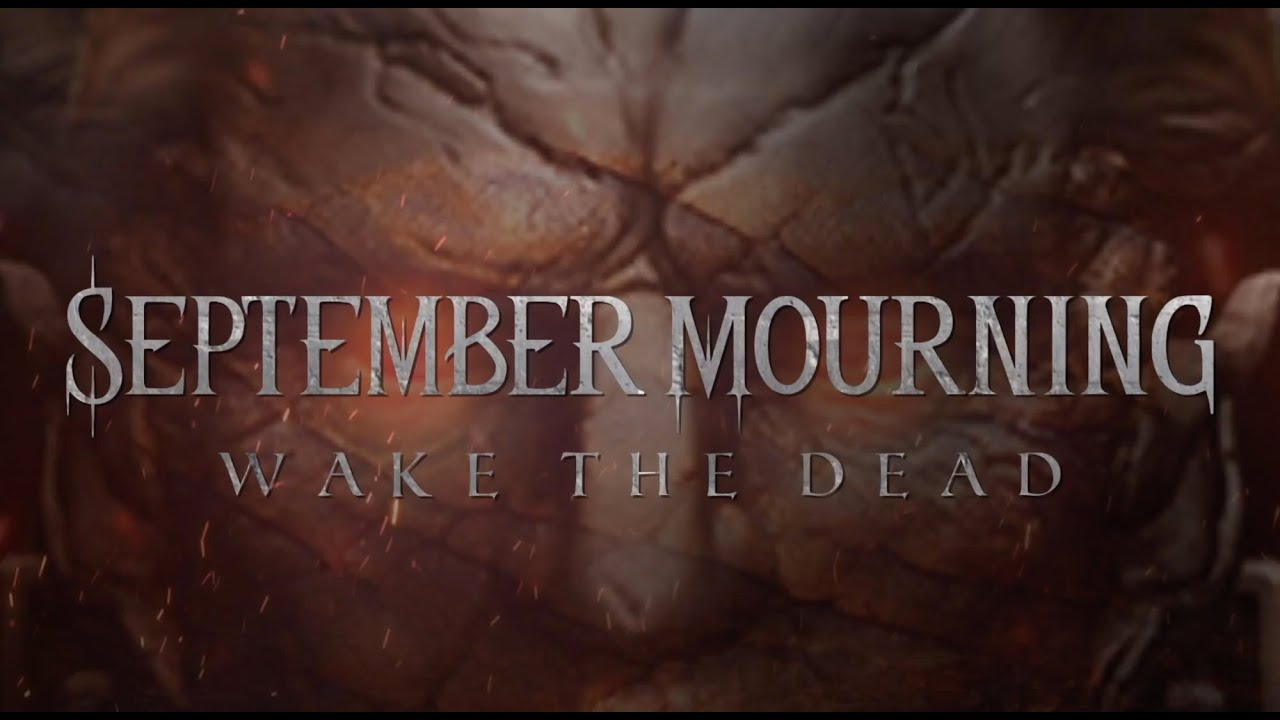 "September Mourning ""Wake The Dead"" Exciting New Single"
