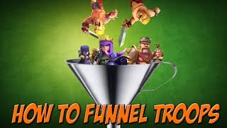 Clash Of Clans: HOW TO FUNNEL TROOPS | The Key To 3 Star Raids