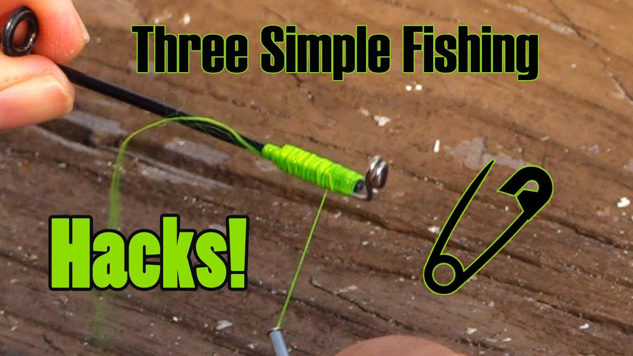 Top Three Fishing Hacks