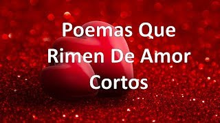 3 Poemas Que Rimen De Amor Cortos Youtube