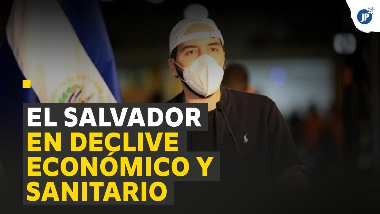 El Salvador en declive económico y sanitario