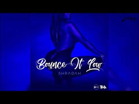 "Shradah - Bounce It ""2018 Release"" (Official Audio)"