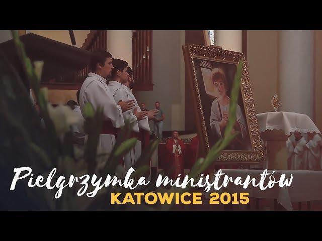 Pielgrzymka ministrantów Katowice 2015