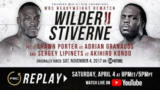 PBC Replay: Deontay Wilder vs Bermane Stiverne 2