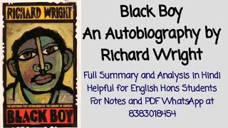 Black Boy- Autobiography by Richard Wright Full Summary and Analysis in Hindi