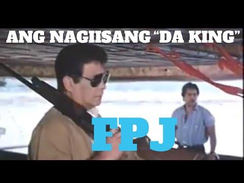 "Walang Kupas Na Tatak ""DA KING FPJ"""