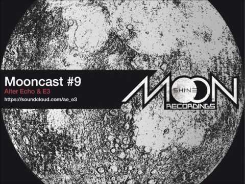 Mooncast #9 - Alter Echo & E3