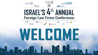Summary of Israel 4th foreign law firms conference - Tel-Aviv - February 26, 2018