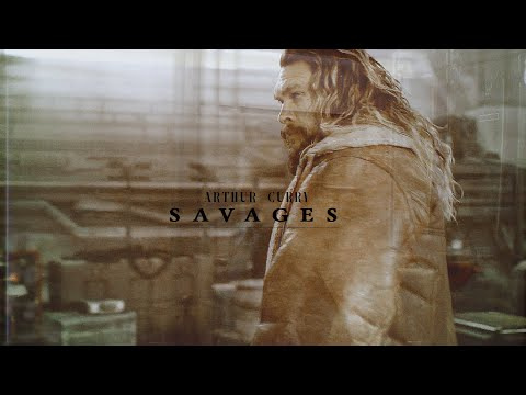arthur curry - savages