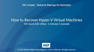 WD Arkeia: How to Recover Hyper-V Virtual Machines