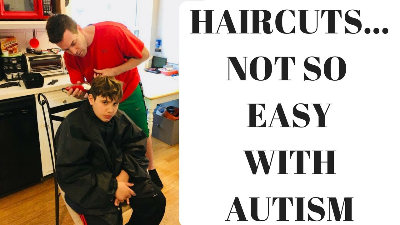 Our Tools,Tips For Autism Haircuts / How To Cut Autistic Boys Hair/  Nonverbal Autism