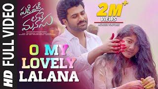 O My Lovely Lalana Video Song | Padi Padi Leche Manasu Video Songs | Sharwanand, Sai Pallavi