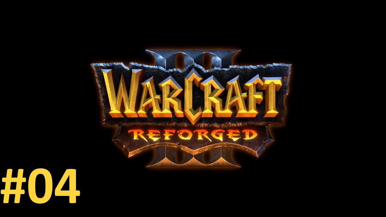 Прохождение Warcraft III Reforged (2020, ремастер) #04