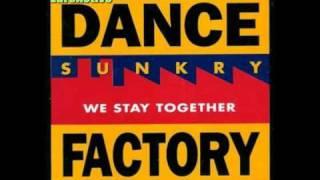 Sunkry - We Stay Together (Aladyn Mix)