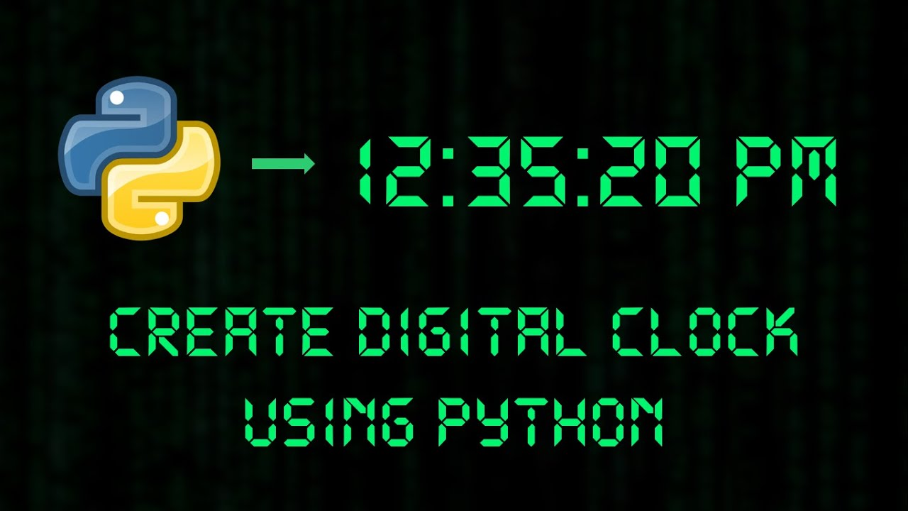 Python Project | Digital Clock In Python Tkinter