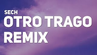 Sech - Otro Trago Remix (Letra) (ft. Darell, Nicky Jam, Ozuna, Anuel AA)