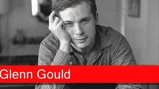 Glenn Gould: Mozart - Piano Sonata No. 1 in C major, K 279