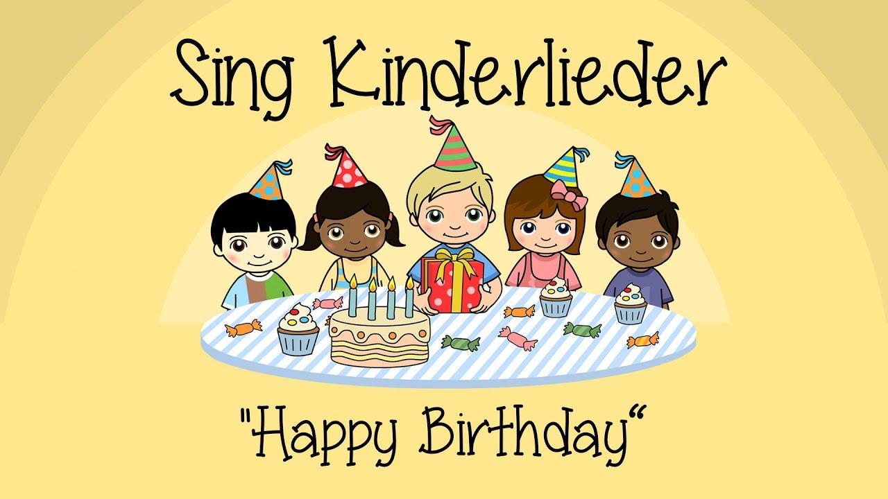 Happy Birthday Zum Geburtstag Viel Gluck Kinderlieder Zum