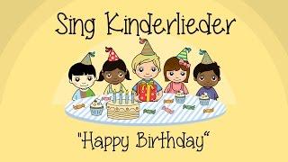 happy birthday zum geburtstag viel glück kinderlieder zum mitsingen sing kinderlieder