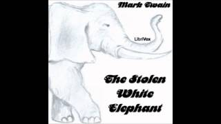 The Stolen White Elephant by Mark Twain (Free English Audiobook on YouTube)