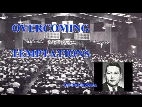 Peter Ruckman 'Overcoming Temptations'