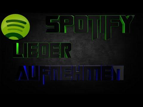 spotify-lieder-herunterladen/aufnehmen-[hd]-(german/deutsch)