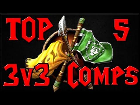 Top 5  3v3 Comps  5.4.8