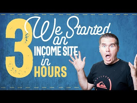 Building a new Income Site - Start to Finish