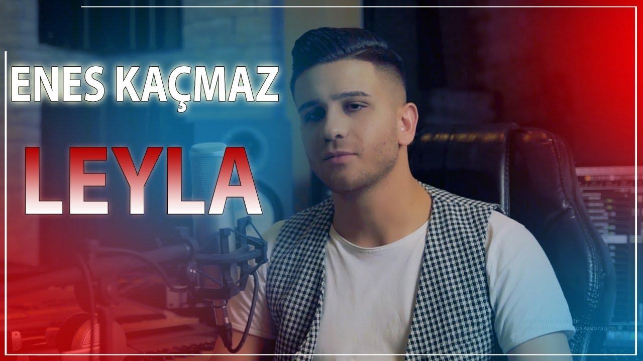 Enes Kaçmaz - Leyla (Official Clip) 2020