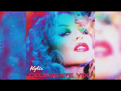 Kylie Minogue - Celebrate You (Official Audio)