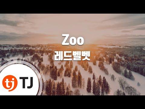 [TJ노래방] Zoo - 레드벨벳(Red Velvet) / TJ Karaoke