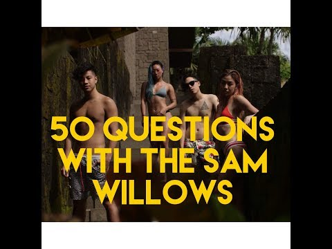 50 Question With The Sam Willows
