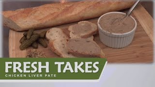 Chicken Liver Pate: Fresh Takes
