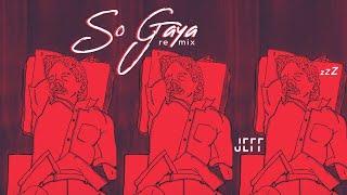 So Gaya (Remix) - Jeff