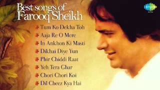 Best of Farooq Sheikh | Audio Jukebox | Tum Ko Dekha Toh | Aaja Re O Mere | In Aankhon Ki Masti