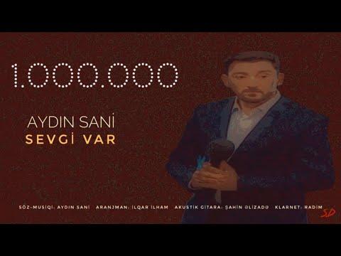 Aydın Sani - Sevgi var / 2018