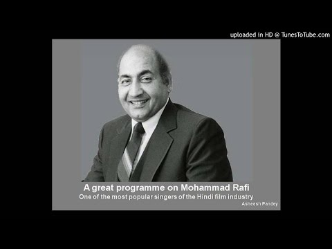 A great programme on Mohammad Rafi