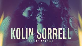 Kolin Sorrell - Out of Control (Official Music Video)